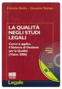 LA QUALITÀ NEGLI STUDI LEGALI