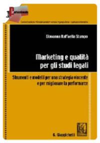 MARKETING E QUALITÀ PER GLI STUDI LEGALI